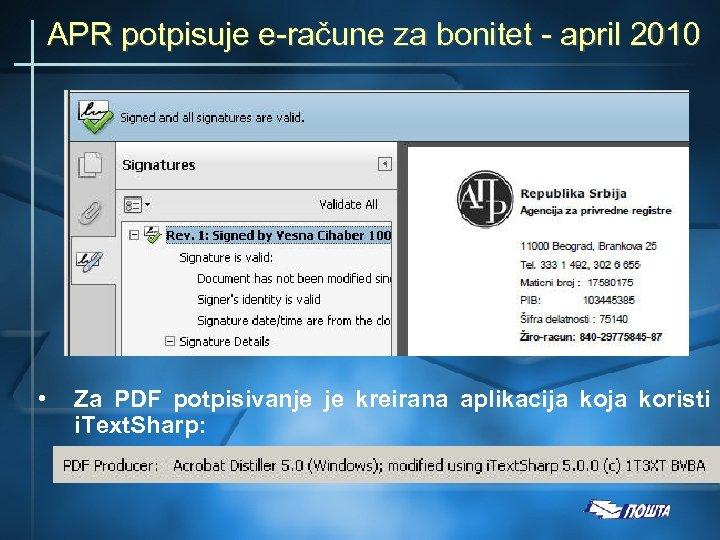 APR potpisuje e-račune za bonitet - april 2010 • Za PDF potpisivanje je kreirana