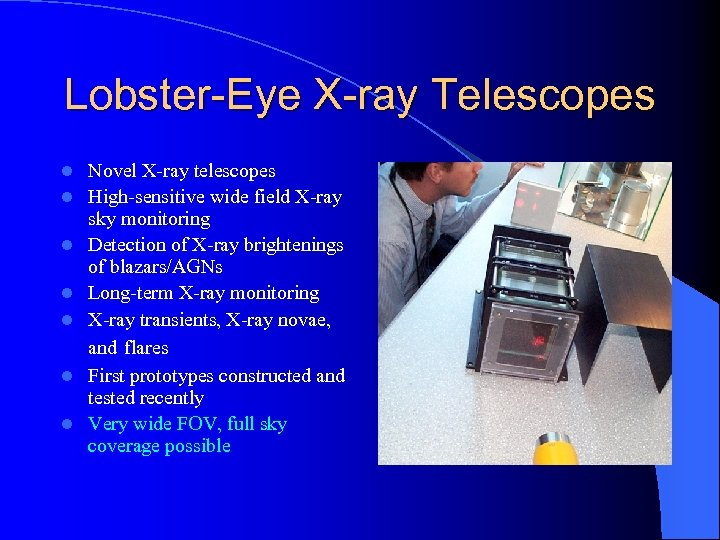 Lobster-Eye X-ray Telescopes l l l l Novel X-ray telescopes High-sensitive wide field X-ray