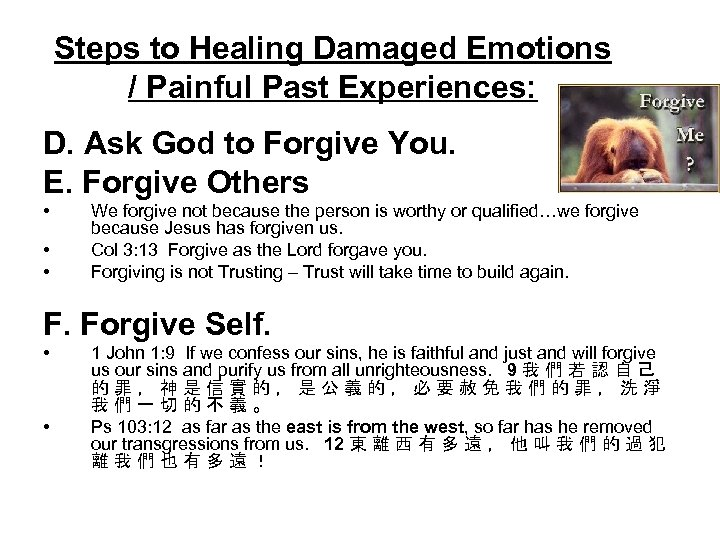 Steps to Healing Damaged Emotions / Painful Past Experiences: D. Ask God to Forgive