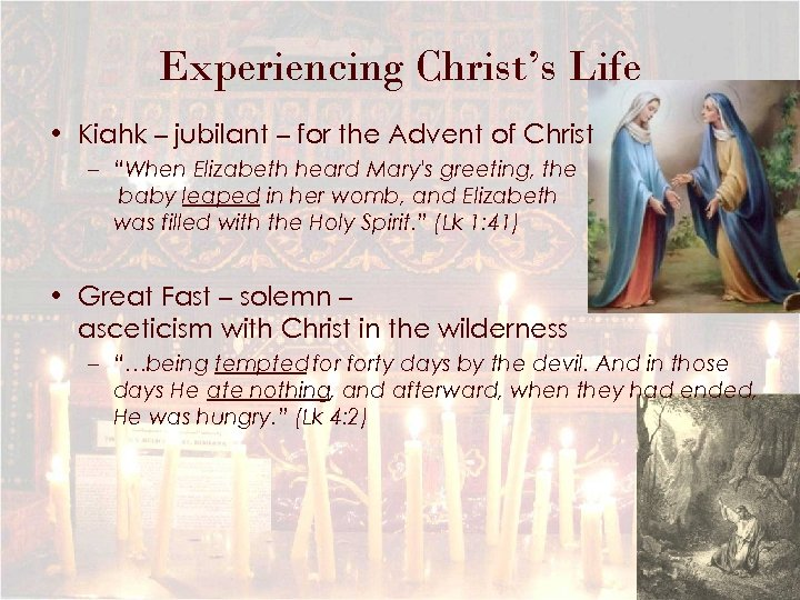 Experiencing Christ's Life • Kiahk – jubilant – for the Advent of Christ –