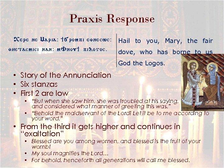 Praxis Response <ere ne Maria: ][rompi eynecwc: y/etacmici nan: m. Vnou] pilogoc. Hail to
