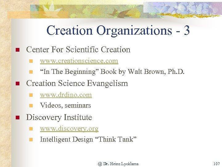 Creation Organizations - 3 n Center For Scientific Creation n Creation Science Evangelism n