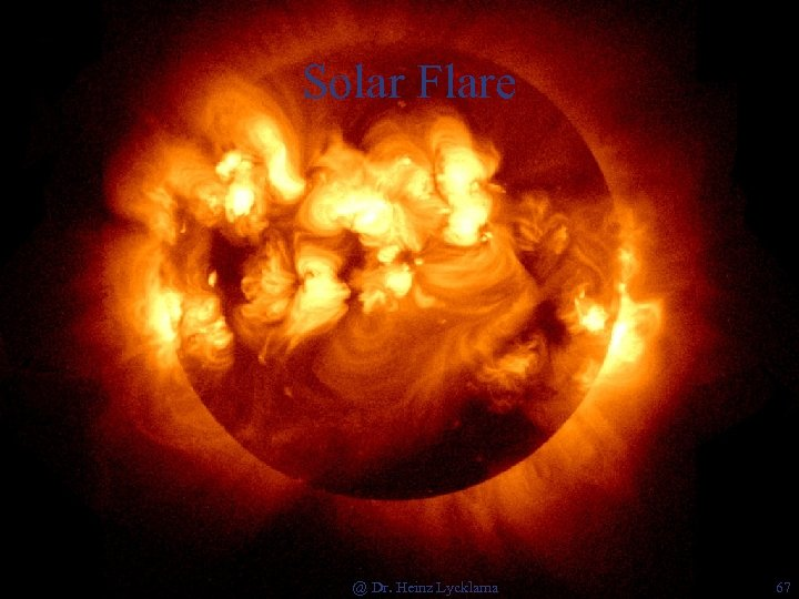 Solar Flare @ Dr. Heinz Lycklama 67