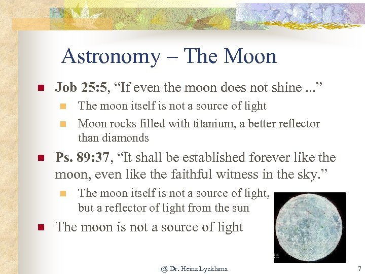 """Astronomy – The Moon n Job 25: 5, """"If even the moon does not"""