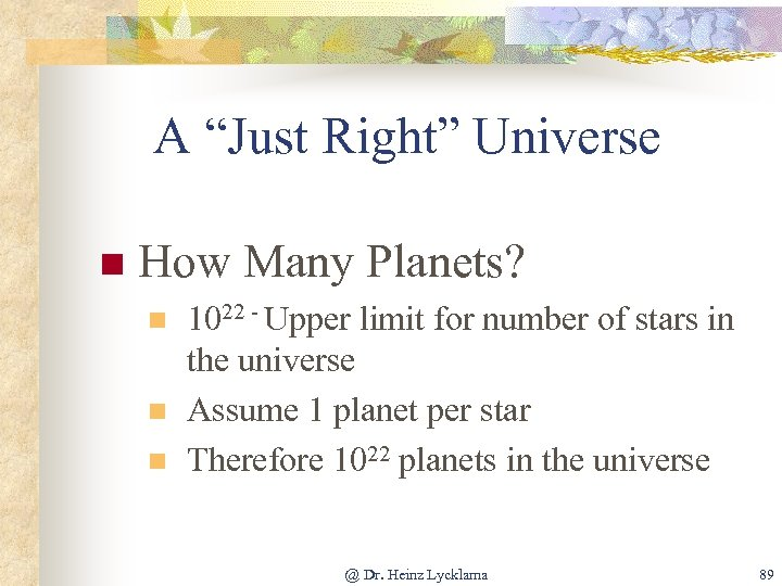 """A """"Just Right"""" Universe n How Many Planets? n n n 1022 - Upper"""