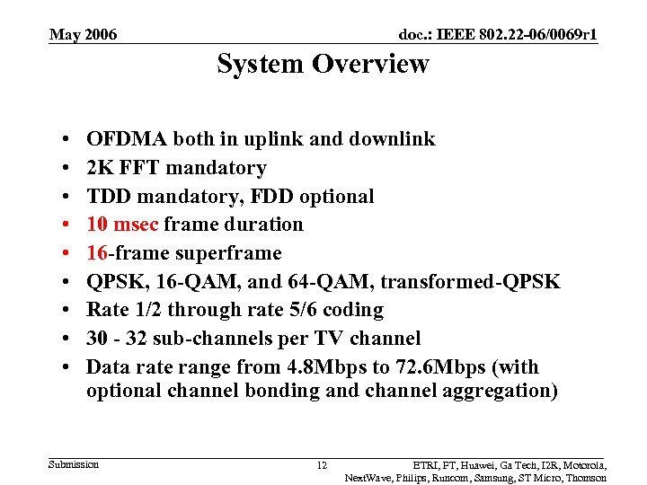 May 2006 doc. : IEEE 802. 22 -06/0069 r 1 System Overview • •