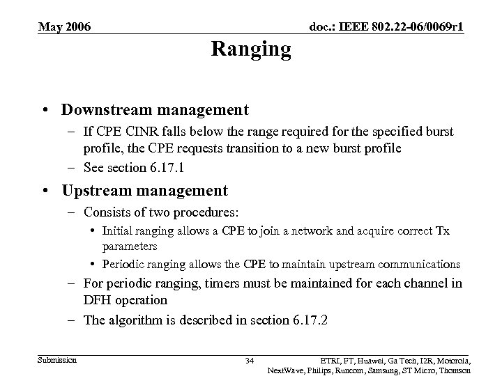 May 2006 doc. : IEEE 802. 22 -06/0069 r 1 Ranging • Downstream management