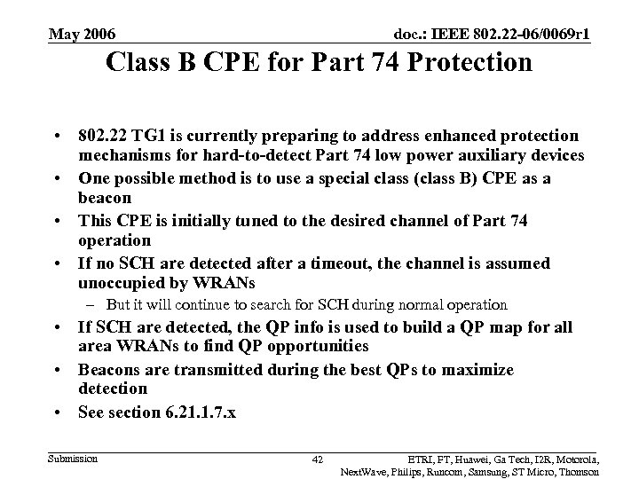 May 2006 doc. : IEEE 802. 22 -06/0069 r 1 Class B CPE for