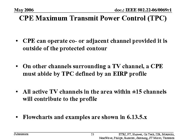 May 2006 doc. : IEEE 802. 22 -06/0069 r 1 CPE Maximum Transmit Power