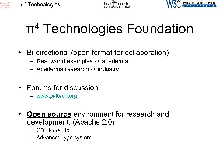 π4 Technologies Foundation • Bi-directional (open format for collaboration) – Real world examples ->