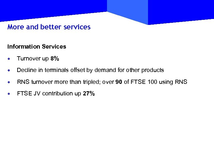 More and better services Information Services · Turnover up 8% · Decline in terminals