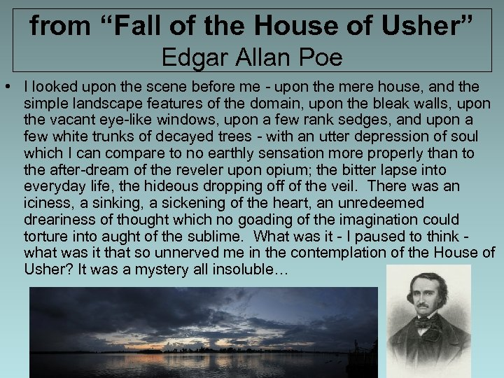 "from ""Fall of the House of Usher"" Edgar Allan Poe • I looked upon"