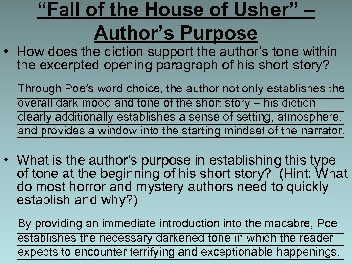 """Fall of the House of Usher"" – Author's Purpose • How does the diction"