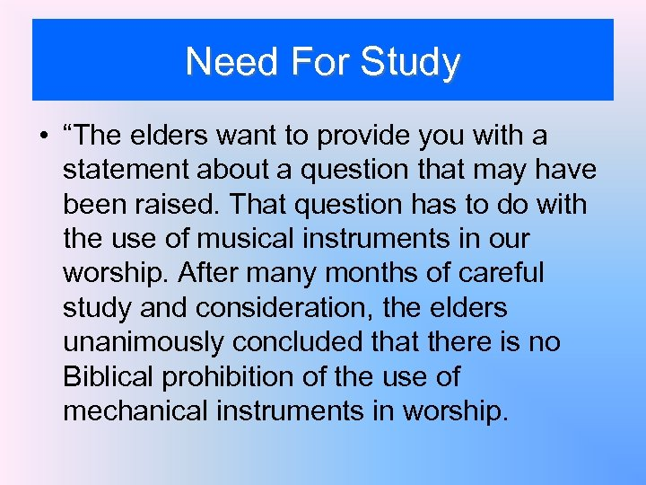 """Need For Study • """"The elders want to provide you with a statement about"""