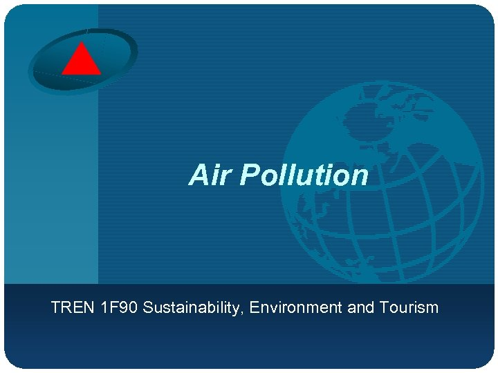 Company LOGO Air Pollution TREN 1 F 90 Sustainability, Environment and Tourism