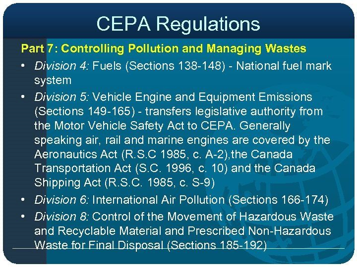 CEPA Regulations Part 7: Controlling Pollution and Managing Wastes • Division 4: Fuels (Sections