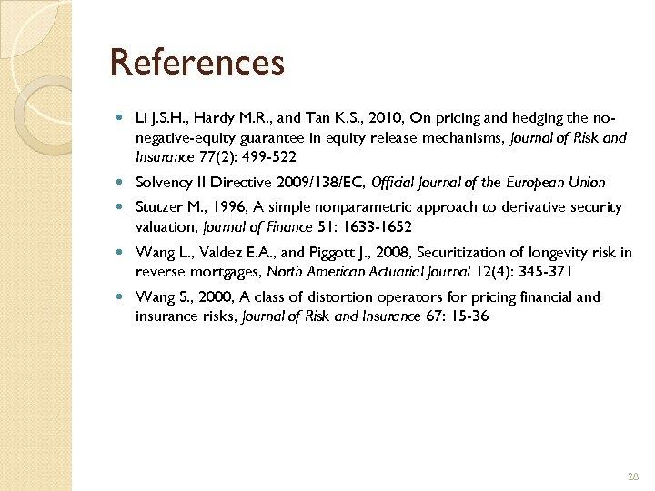 References Li J. S. H. , Hardy M. R. , and Tan K. S.