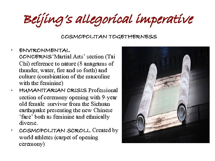 Beijing's allegorical imperative COSMOPOLITAN TOGETHERNESS • • • ENVIRONMENTAL CONCERNS'Martial Arts' section (Tai Chi)
