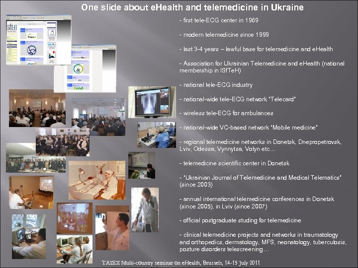 One slide about e. Health and telemedicine in Ukraine - first tele-ECG center in