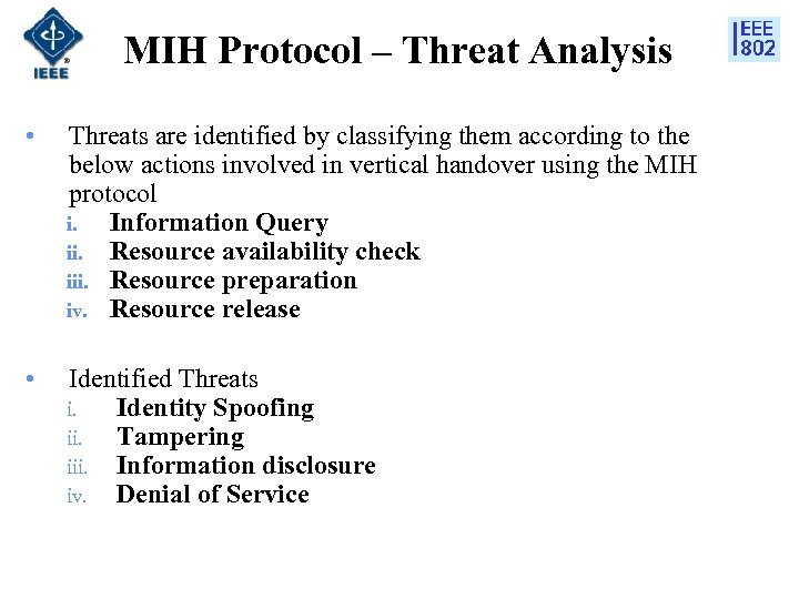 MIH Protocol – Threat Analysis • Threats are identified by classifying them according to