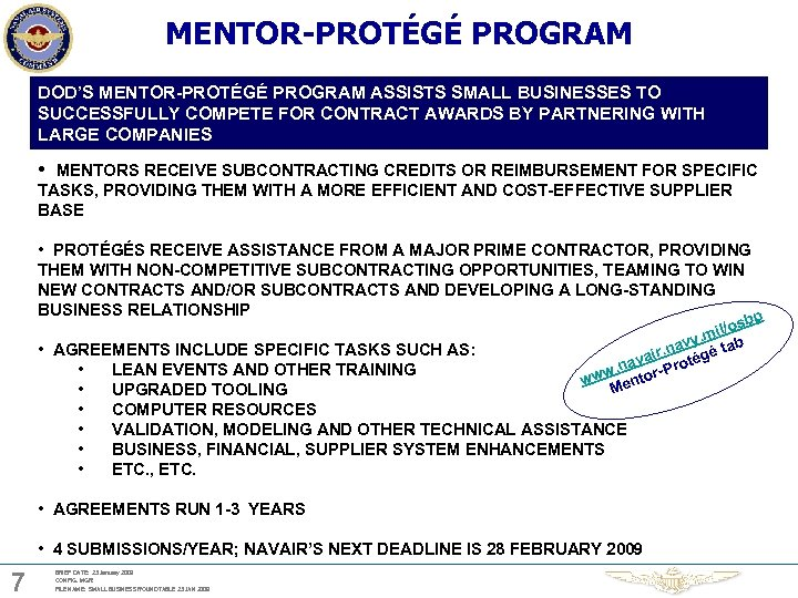 MENTOR-PROTÉGÉ PROGRAM DOD'S MENTOR-PROTÉGÉ PROGRAM ASSISTS SMALL BUSINESSES TO SUCCESSFULLY COMPETE FOR CONTRACT AWARDS