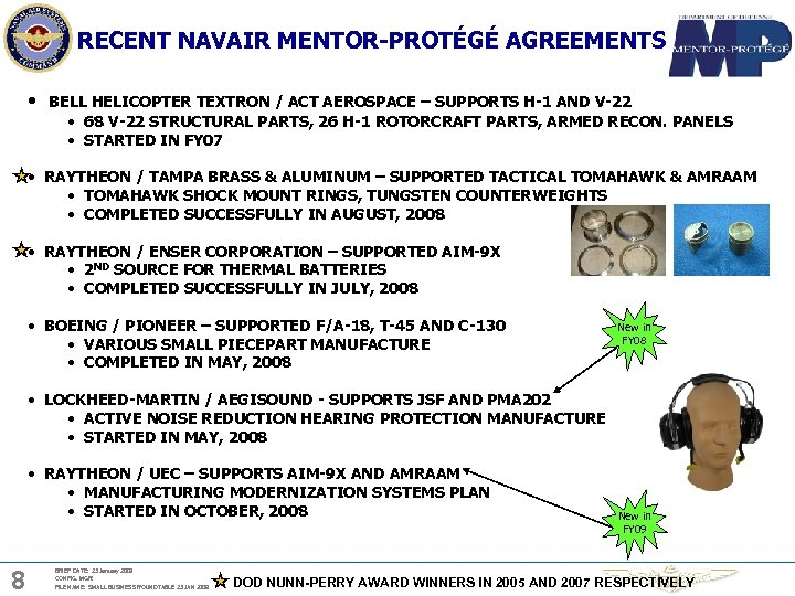 RECENT NAVAIR MENTOR-PROTÉGÉ AGREEMENTS • BELL HELICOPTER TEXTRON / ACT AEROSPACE – SUPPORTS H-1