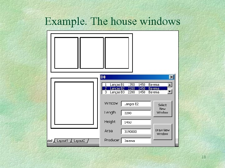 Example. The house windows 18