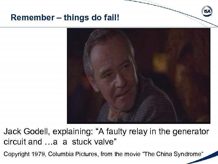 """Remember – things do fail! Jack Godell, explaining: """"A faulty relay in the generator"""