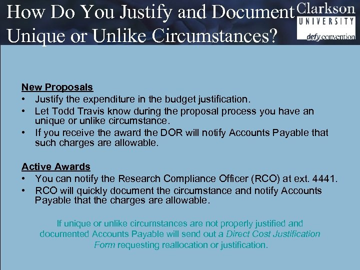 How Do You Justify and Document Unique or Unlike Circumstances? New Proposals • Justify