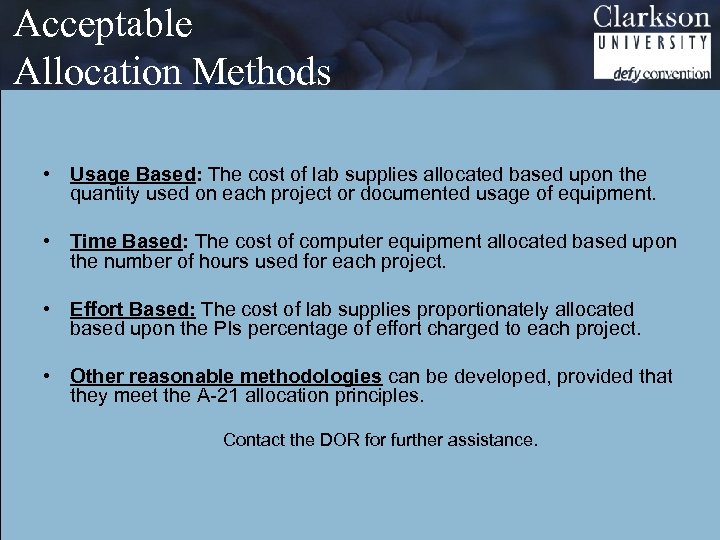 Acceptable Allocation Methods • Usage Based: The cost of lab supplies allocated based upon