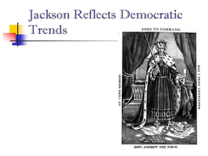 Jackson Reflects Democratic Trends