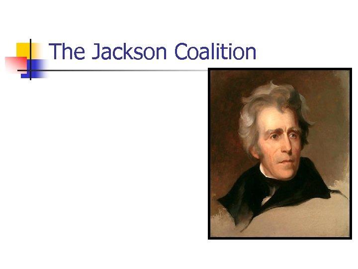 The Jackson Coalition