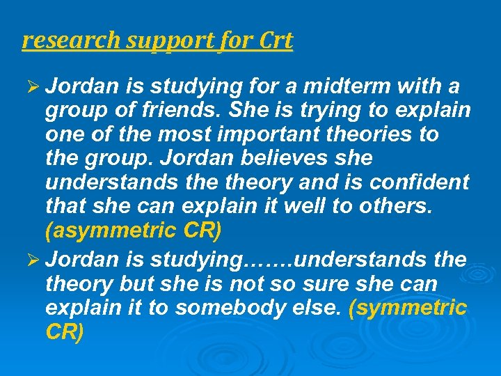 research support for Crt Ø Jordan is studying for a midterm with a group