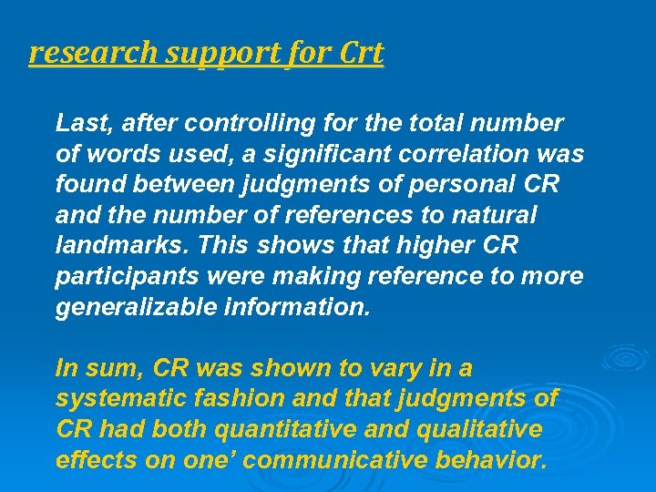 research support for Crt Last, after controlling for the total number of words used,