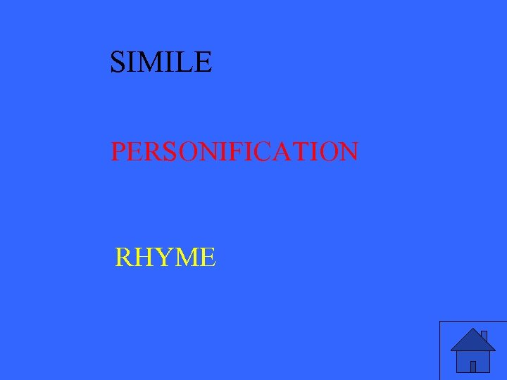 SIMILE PERSONIFICATION RHYME