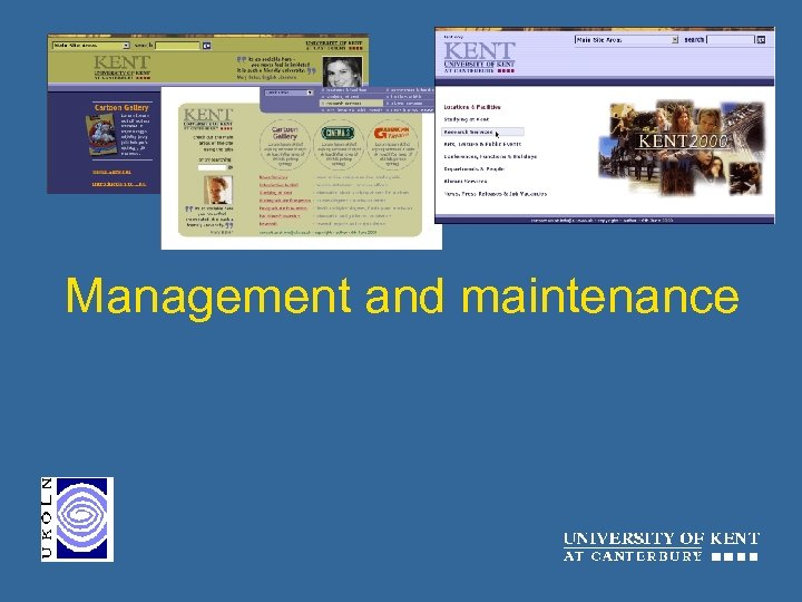 Management and maintenance