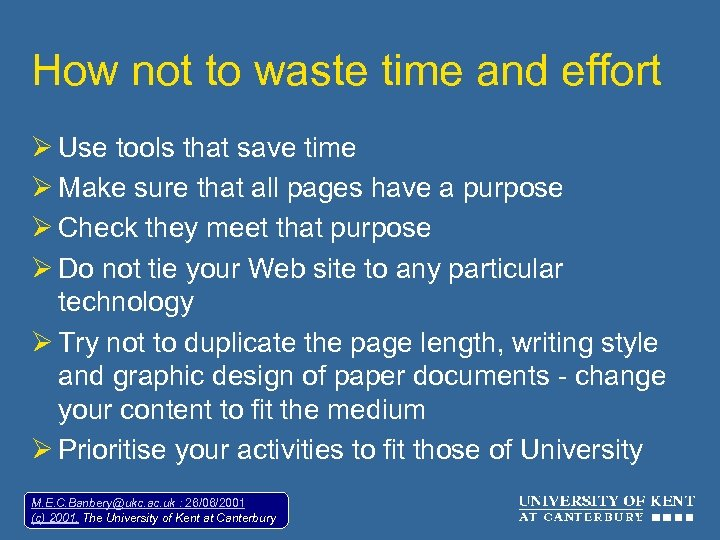 How not to waste time and effort Ø Use tools that save time Ø