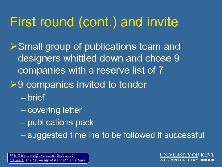 First round (cont. ) and invite Ø Small group of publications team and designers