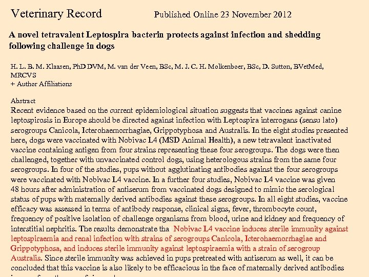 Veterinary Record Published Online 23 November 2012 A novel tetravalent Leptospira bacterin protects against