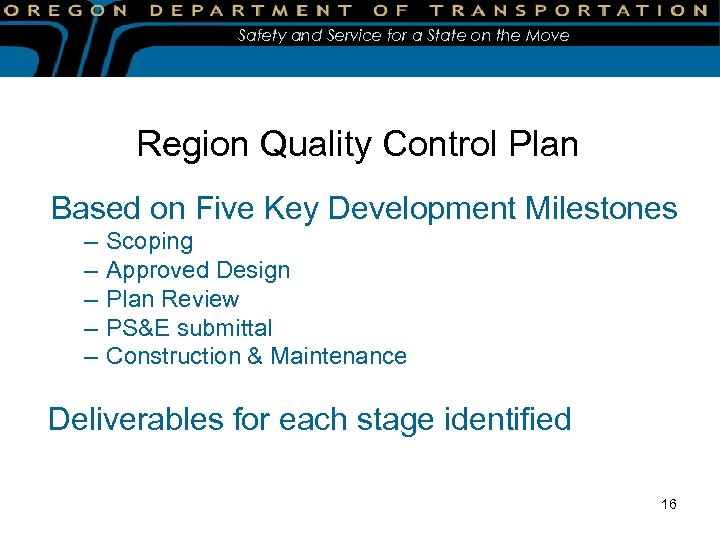 Safety and Service for a State on the Move Region Quality Control Plan Based