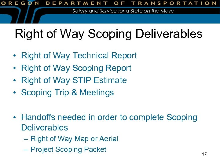 Safety and Service for a State on the Move Right of Way Scoping Deliverables