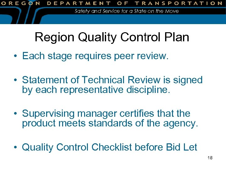 Safety and Service for a State on the Move Region Quality Control Plan •