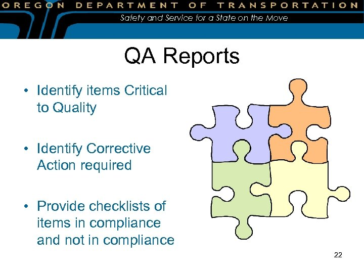 Safety and Service for a State on the Move QA Reports • Identify items