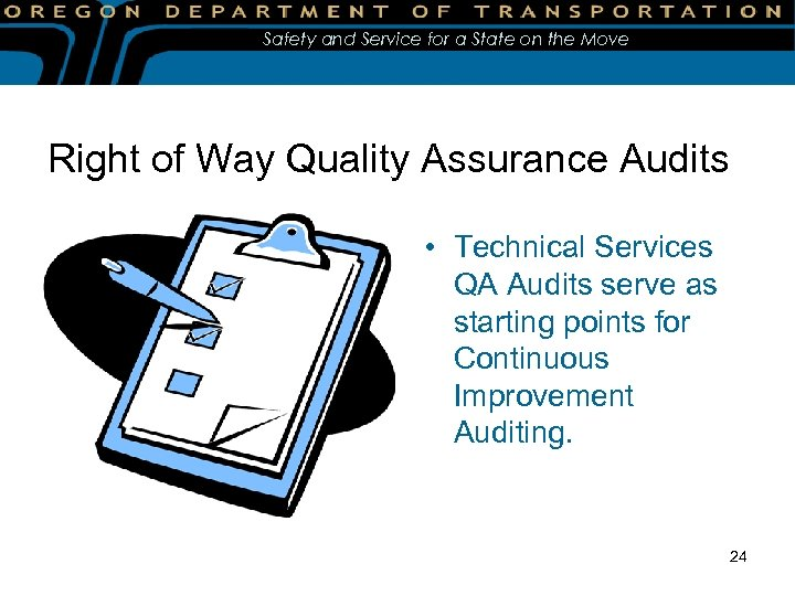 Safety and Service for a State on the Move Right of Way Quality Assurance