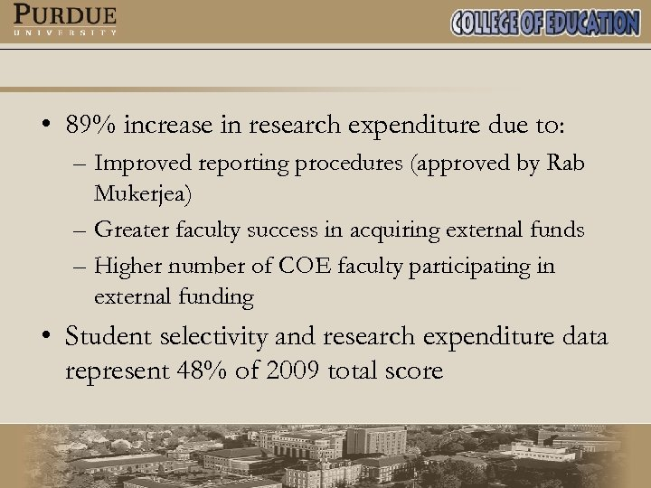 • 89% increase in research expenditure due to: – Improved reporting procedures (approved