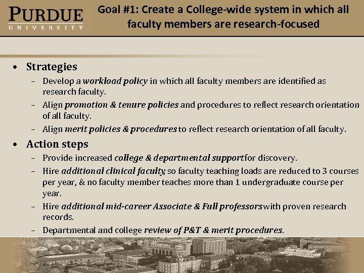 Goal #1: Create a College-wide system in which all faculty members are research-focused •