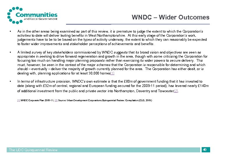 WNDC – Wider Outcomes • As in the other areas being examined as part