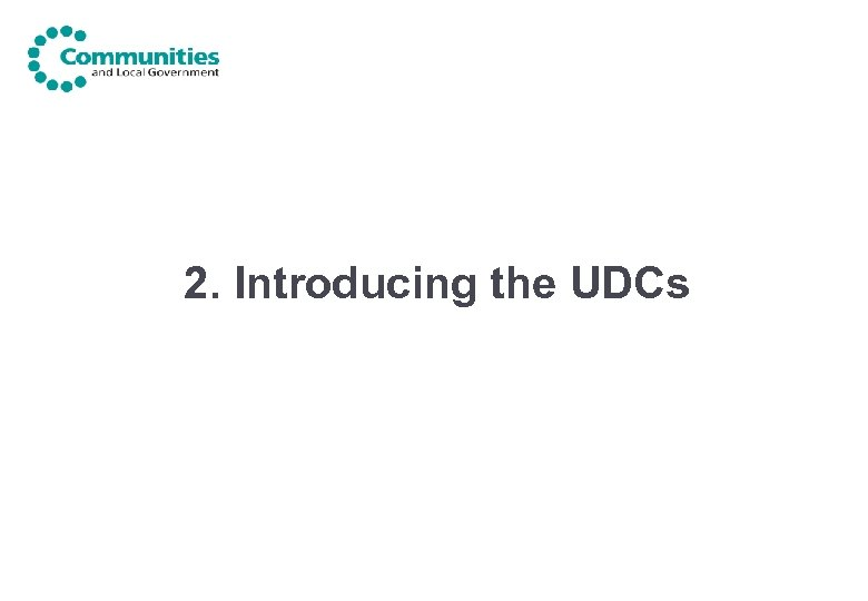 2. Introducing the UDCs
