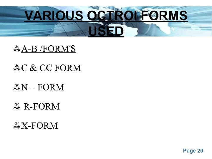 VARIOUS OCTROI FORMS USED A-B /FORM'S C & CC FORM N – FORM R-FORM