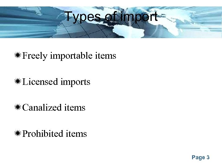 Types of import Freely importable items Licensed imports Canalized items Prohibited items Page 3